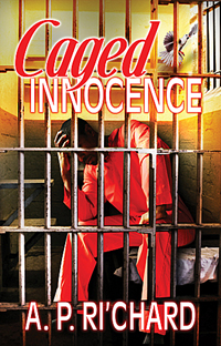 A.P. Ri'Chard's Caged Innocence available at Simon & Shuster