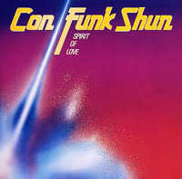 Own Con Funk Shun's Spirit Of Love, on CD!