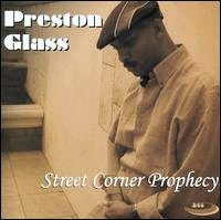 Get your own copy of Preston Glass' new CD!